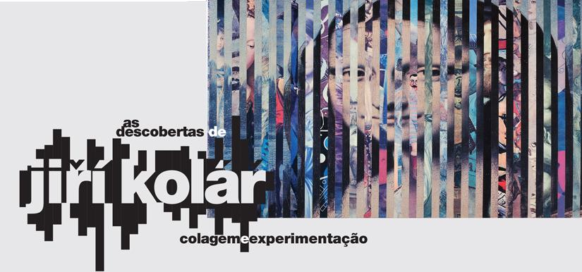 The discoveries of Jiří Kolář: collage and experimentation