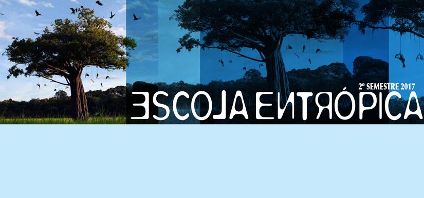 ESCOLA ENTRÓPICA