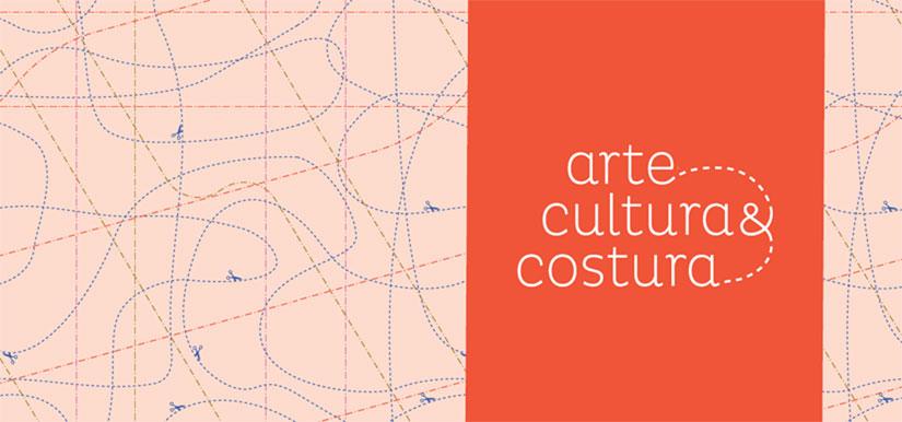 Arte, Cultura e Costura