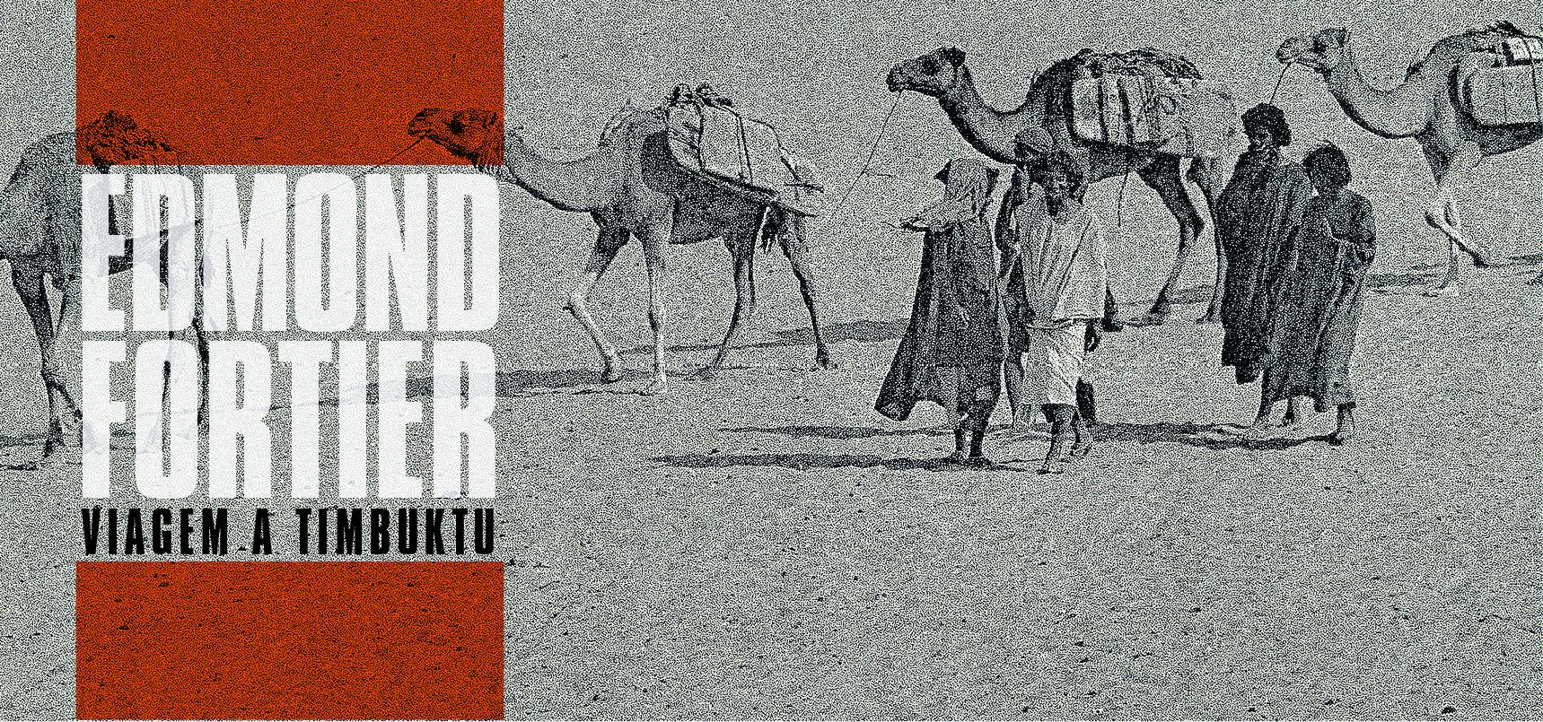 Edmond Fortier - Viagem a Timbuktu