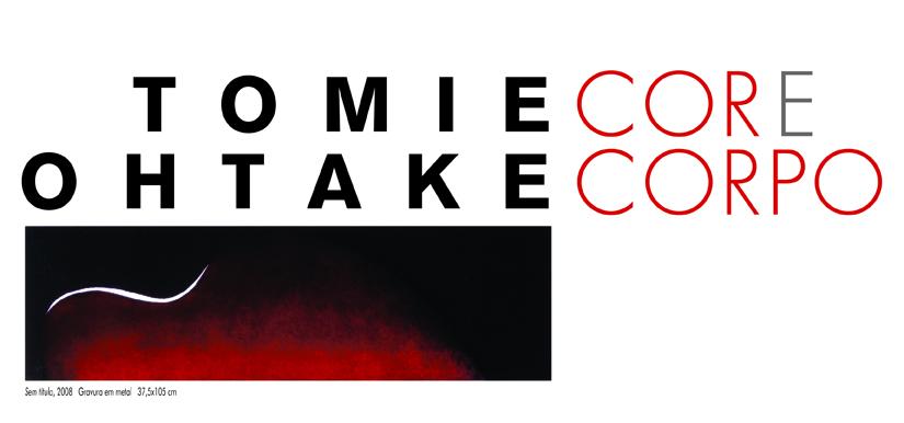 Tomie Ohtake – Cor e corpo