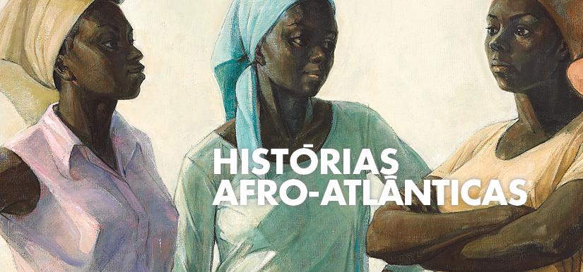 Afro-Atlantic Histories