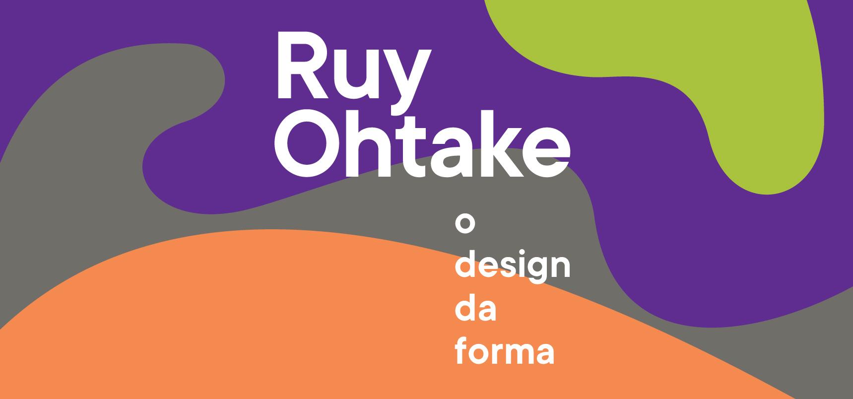 Ruy Ohtake : O design da forma
