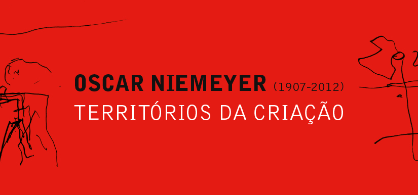 Oscar Niemeyer - Territories of Creation