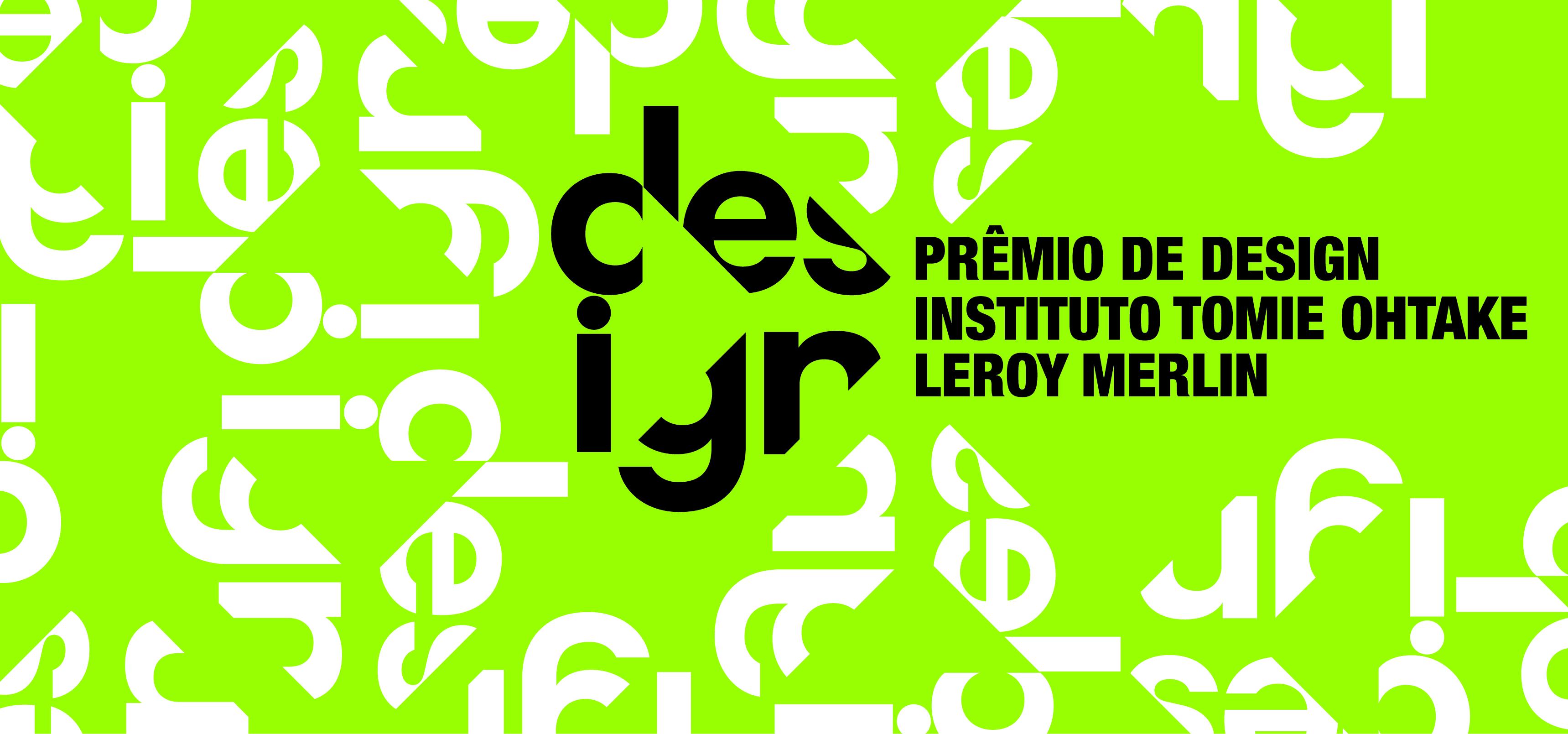 Instituto Tomie Ohtake Leroy Merlin Design Award