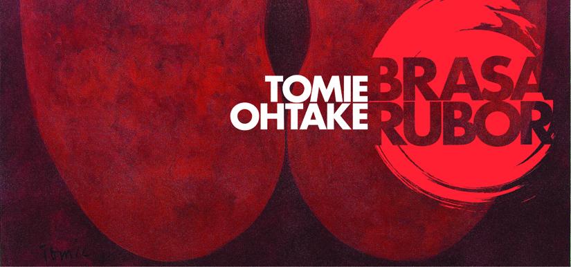 Tomie Ohtake Brasa Rubor