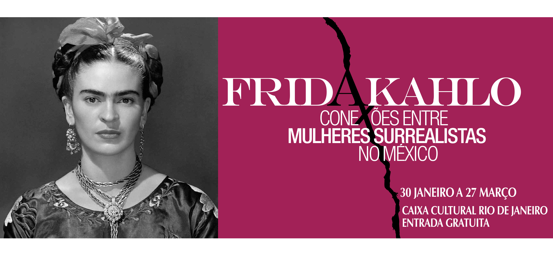 Frida Kahlo - Conexões entre mulheres surrealistas no México