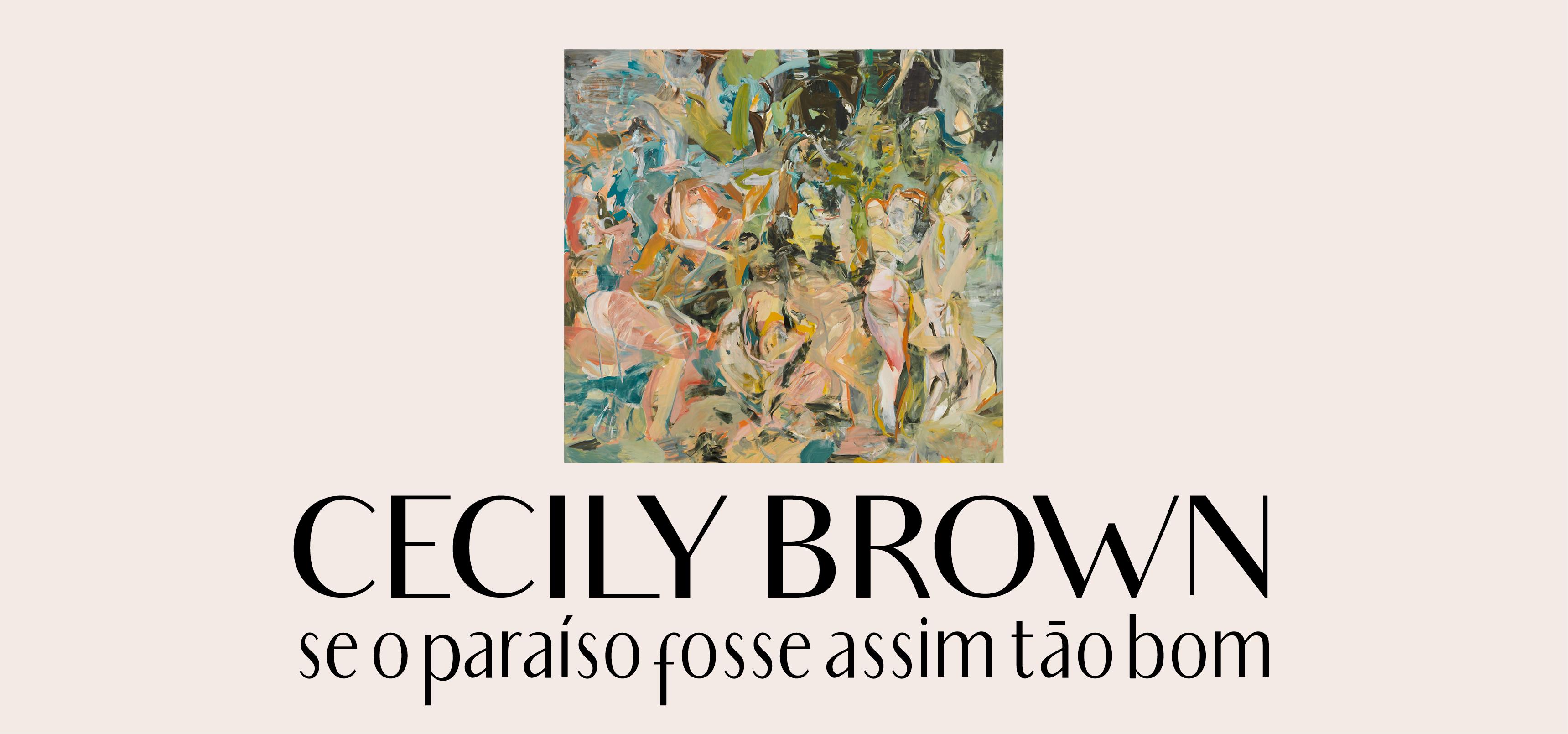 Cecily Brown – Se o paraíso fosse assim tão bom