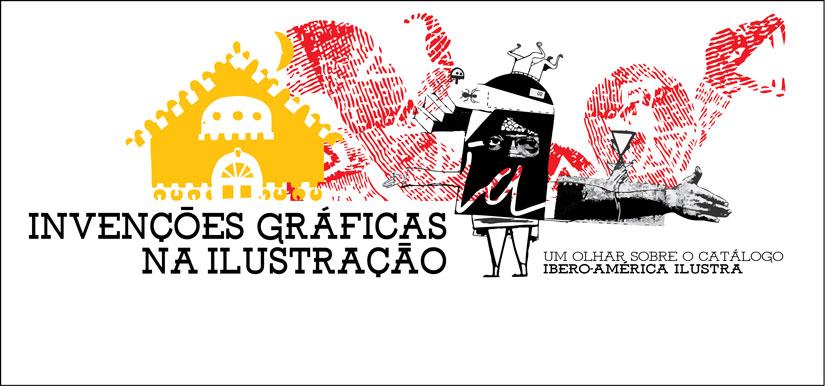 Invenções Gráficas na Ilustração Ibero-Americana