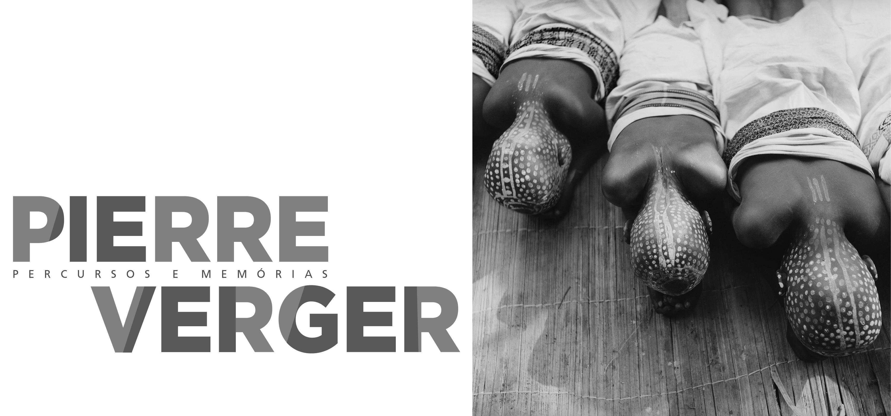 Pierre Verger - Percursos e Memórias