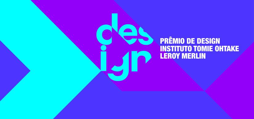 Prêmio de Design Instituto Tomie Ohtake Leroy Merlin